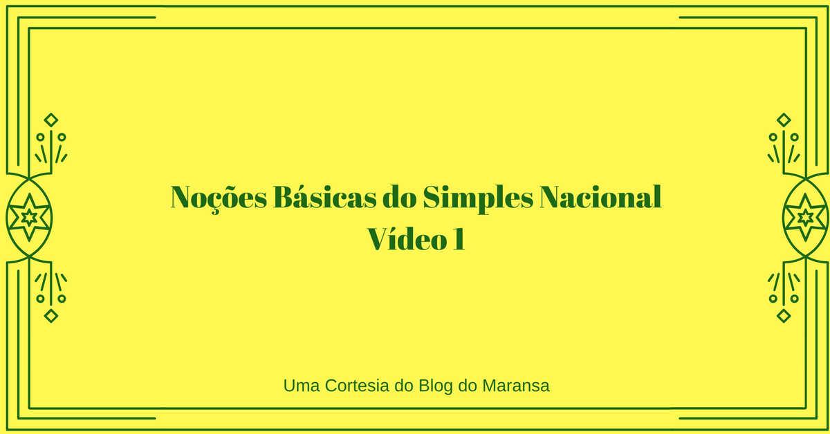 Noções Básicas do Simples Nacional