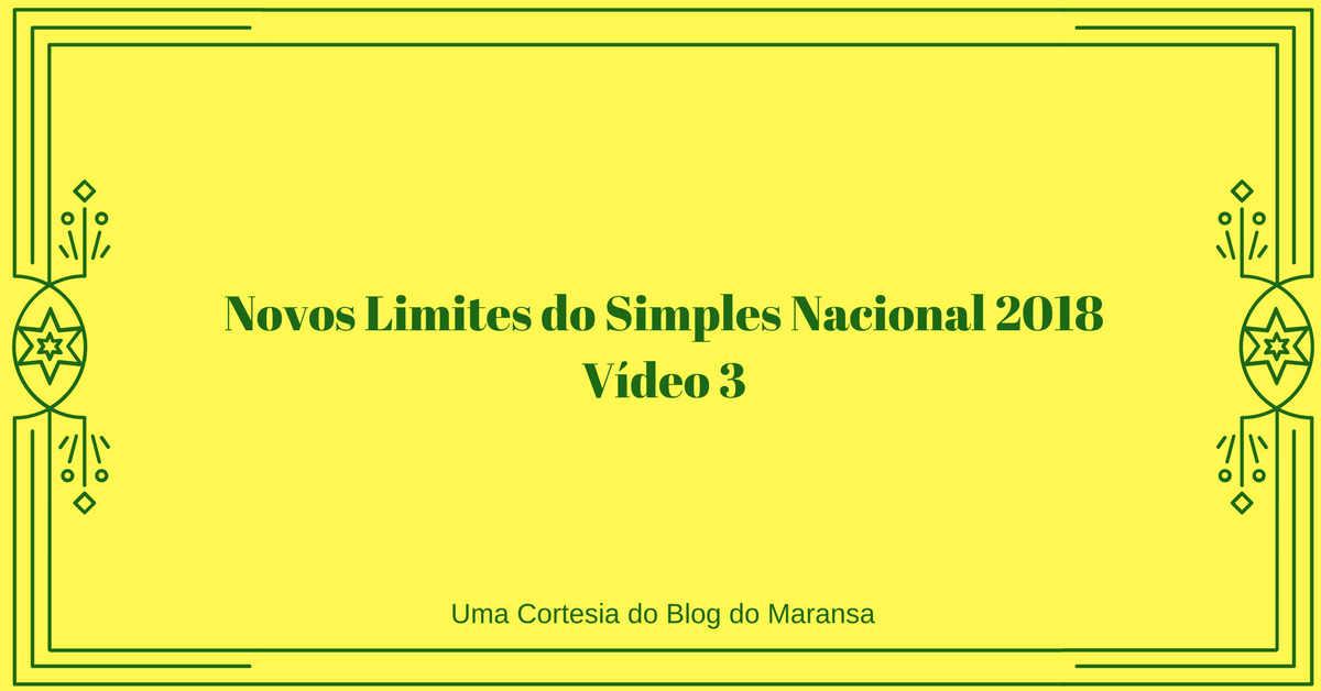 Novos Limites do Simples Nacional 2018